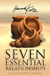 Seven Essential Relationships  by Howard Katz
