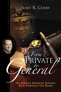 From Private to General by Jerry R. Curry